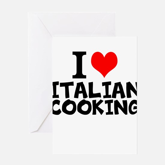 I Love Italian Cooking Greeting Cards