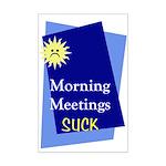 """""""Morning Meetings"""" Mini Poster Print"""