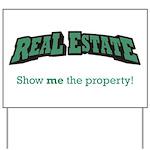 Real Estate / Property Yard Sign