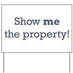 Show me the Property Yard Sign