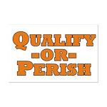Qualify or Perish Mini Poster Print