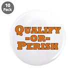 Qualify or Perish 3.5