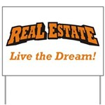 Real Estate / Dream Yard Sign