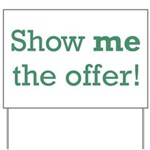 Show me the Offer Yard Sign