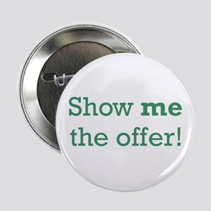 """Show me the Offer 2.25"""" Button"""