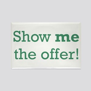 Show me the Offer Rectangle Magnet