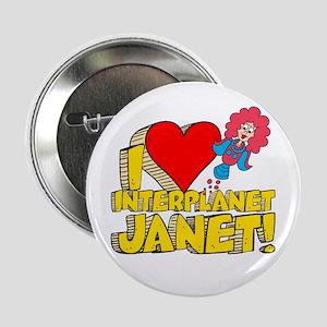"I Heart Interplanet Janet! 2.25"" Button"