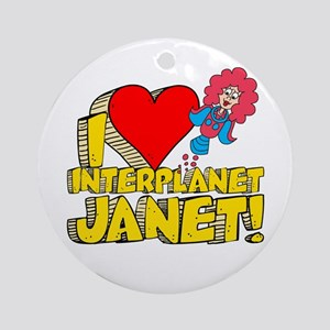 I Heart Interplanet Janet! Round Ornament