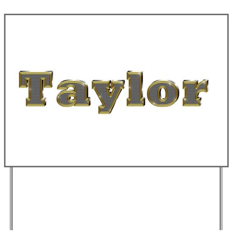 Taylor Gold Diamond Bling Yard Sign