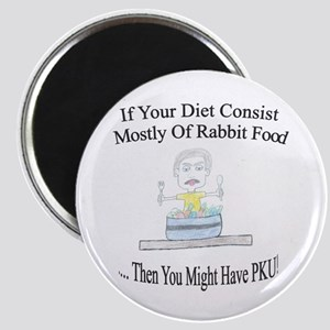 Then You Might Have PKU Magnet