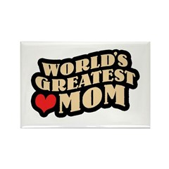 Worlds Greatest Mom Rectangle Magnet