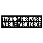 Tyranny Response Mobile Task Force Sticker Bumper