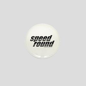 Speed Round Mini Button