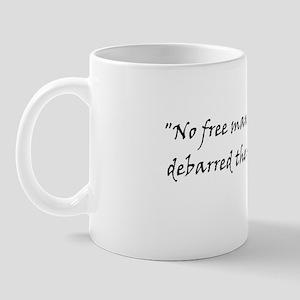 No free man ... Mug