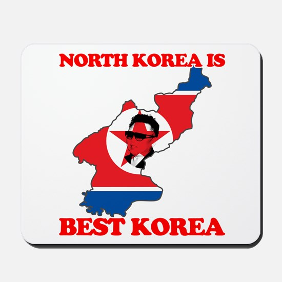 North Korea is Best Korea Mousepad