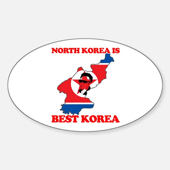 North Korea is Best Korea Sticker (Oval)
