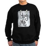 Hug Me Sweatshirt (dark)