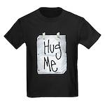 Hug Me Kids Dark T-Shirt