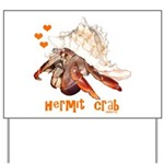 Hermit Crab Yard Sign