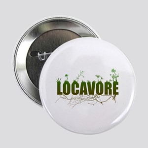"Locavore buy locally realfood 2.25"" Button"