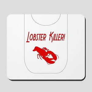 Lobster Killer Mousepad