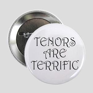 """Fun Tenors Are Terrific 2.25"""" Button"""