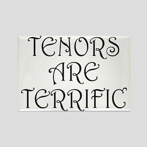 Fun Tenors Are Terrific Rectangle Magnet