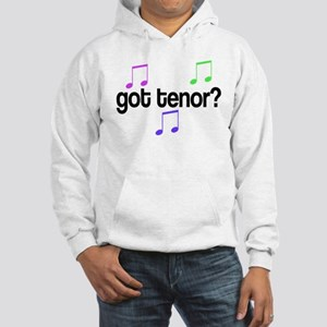 Got Tenor Hooded Sweatshirt