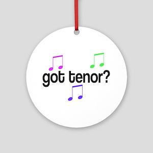Got Tenor Ornament (Round)