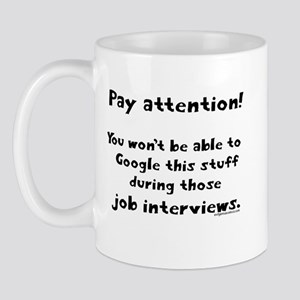 Pay attention funny teacher Mug