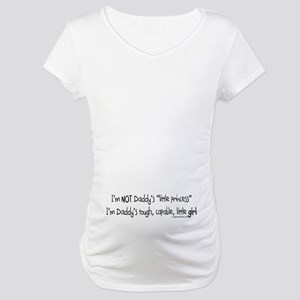 NOT Daddy's princess girl power Maternity T-Shirt