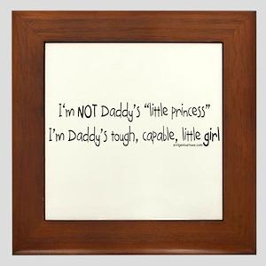 NOT Daddy's princess girl power Framed Tile