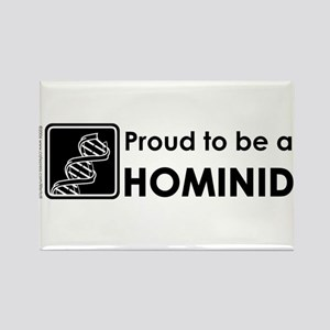 Proud Hominid Rectangle Magnet