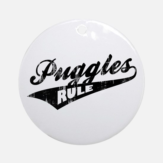Puggles Rule Ornament (Round)