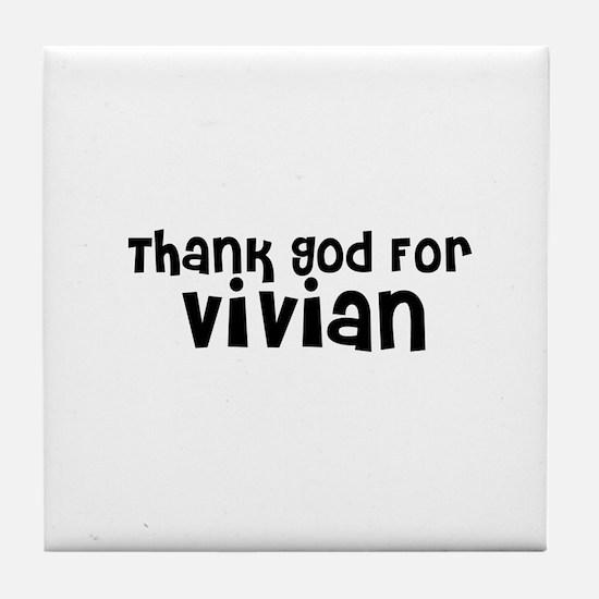 Thank God For Vivian Tile Coaster