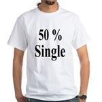 50% Single White T-Shirt