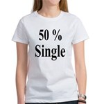 50% Single Women's T-Shirt