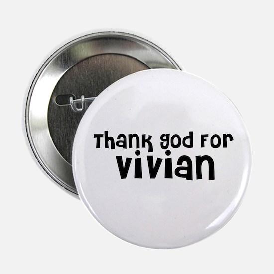 Thank God For Vivian Button