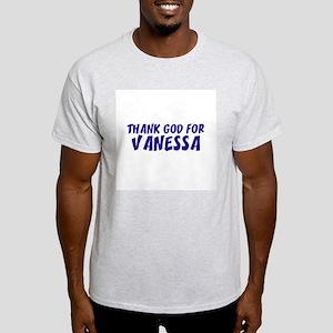 Thank God For Vanessa Ash Grey T-Shirt