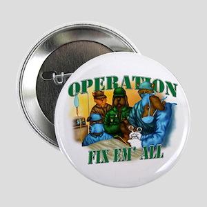 """Operation Fix Em' All 2.25"""" Button"""