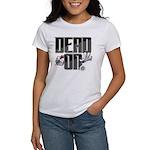 Dead On Darts Women's Classic White T-Shirt