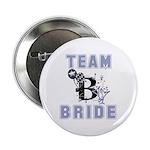 Celebrate Team Bride 2.25