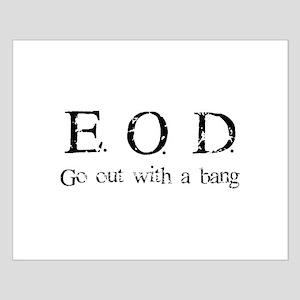 E.O.D. 1 Small Poster