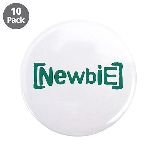"Newbie 3.5"" Button (10 pack)"