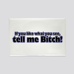 If you like what you see tell Rectangle Magnet