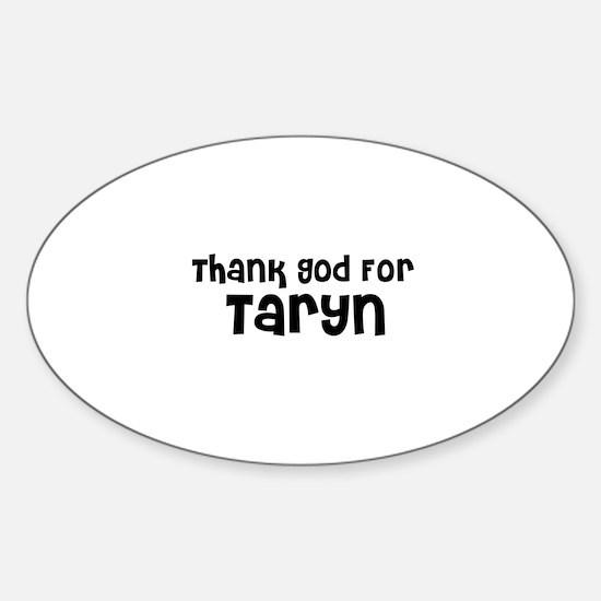 Thank God For Taryn Oval Decal