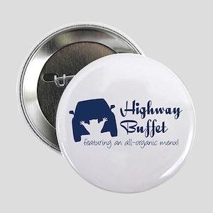 """Highway Buffet 2.25"""" Button"""