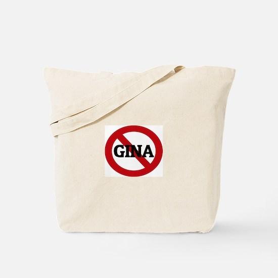 Anti-Gina Tote Bag