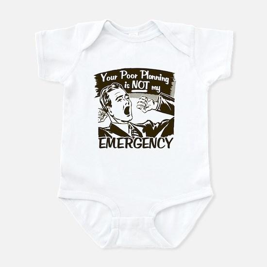 Your Poor Planning Infant Bodysuit