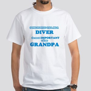 Some call me a Diver, the most important c T-Shirt